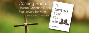 The Christian Book for Men by Chris Neal